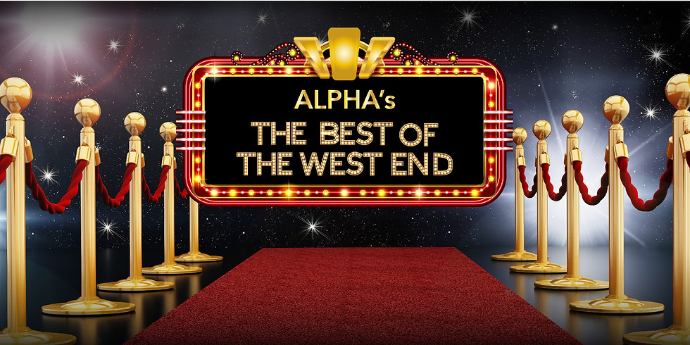 """ALPHA'S 'The Best Of The Westend"""" at the ROYAL ALBERT HALL"""