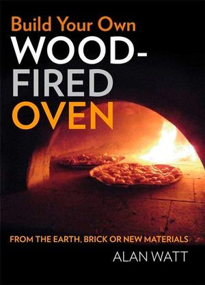 Build Your Own Wood-Fired Oven
