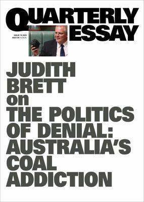 The Coal Curse : Resources, Climate and Australia's Future Quarterly Essay Issue