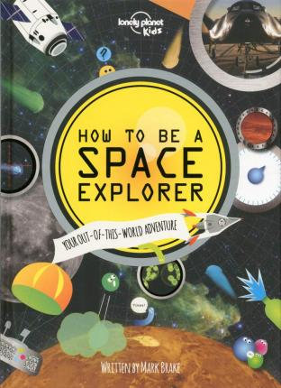 How to be a Space Explorer 1