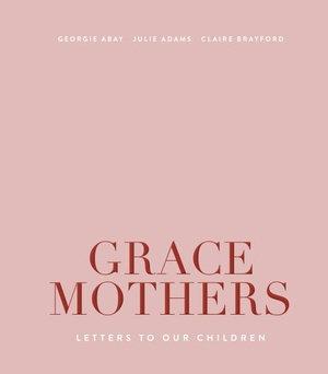 Grace Mothers