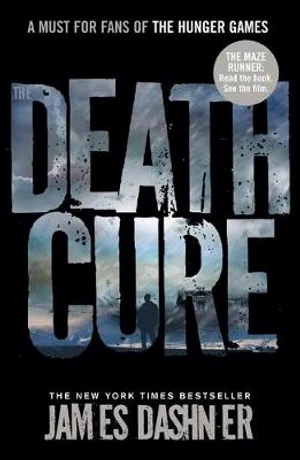 The Death Cure Maze Runner Series : Book 3