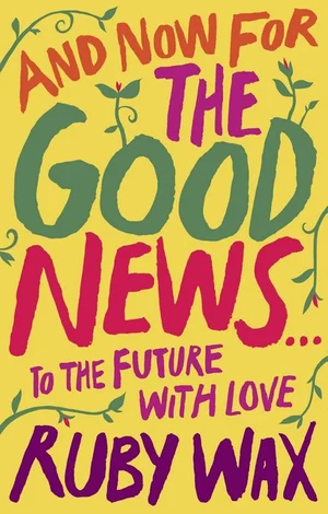 And Now For the Good News