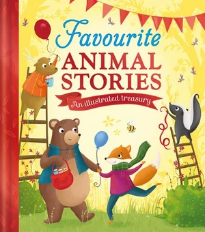 Favourite Animal Stories An illustrated treasury