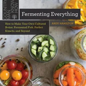 Fermenting Everything