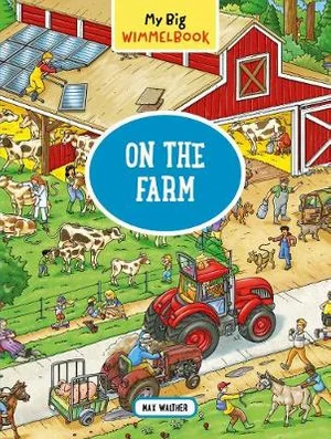 My Big Wimmelbook : On the Farm