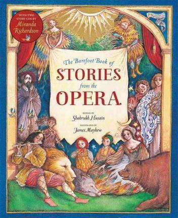 The BarefootBook of Stories from the Opera
