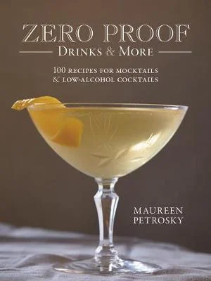 Zero Proof Drinks and More