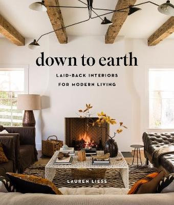 down to earth laid back interiors for modern living