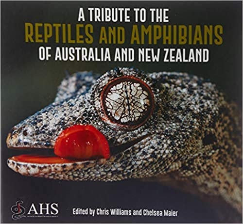 A Tribute to the Reptiles and Amphibians of Australia and New Zealand