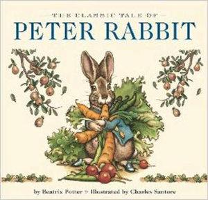 Classic Tale of Peter Rabbit Board Book