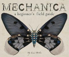 Mechanica, A Begginers Field Guide