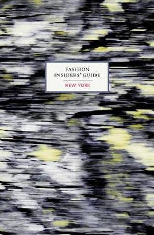 Fashion Insiders Guide