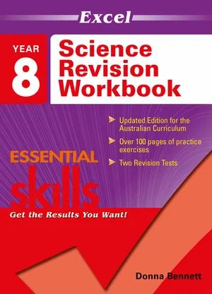 Excel Essentials Skills, Science Revision Workbook Year8