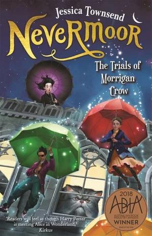 Nevermoor, The Trials of Morrigan Crow