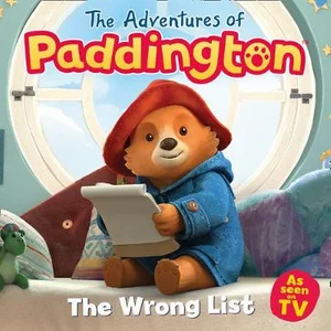 The Adventures of Paddington: The Wrong List
