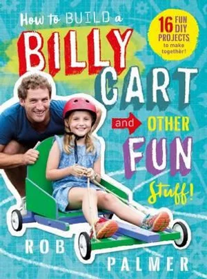 Billy Cart and Other Fun Stuff
