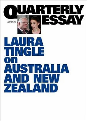 The High Road: What Australia Can Learn From New Zealand Quarterly Essay