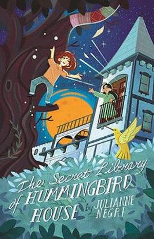 The Secret Library of Hummingbird House