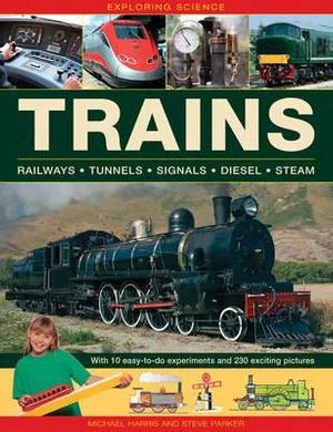 Exploring Science, Trains
