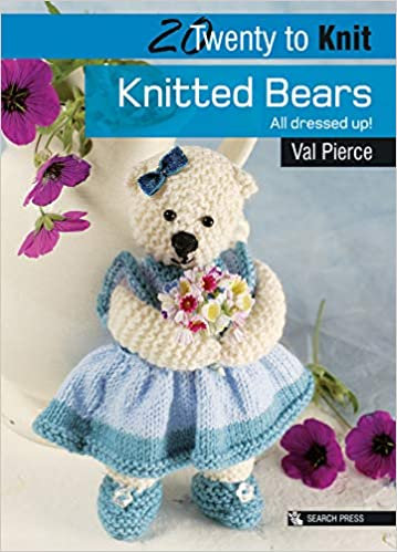 Knitted Bears: All Dressed Up!