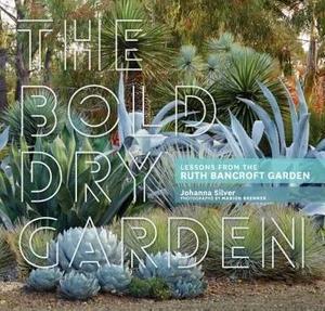 The Bold Dry Garden