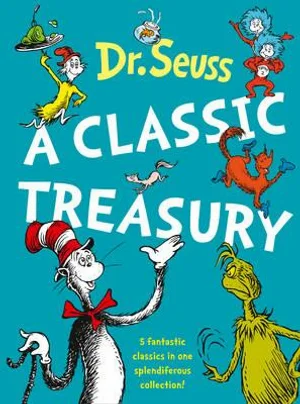 Dr Seuss A classic Treasury