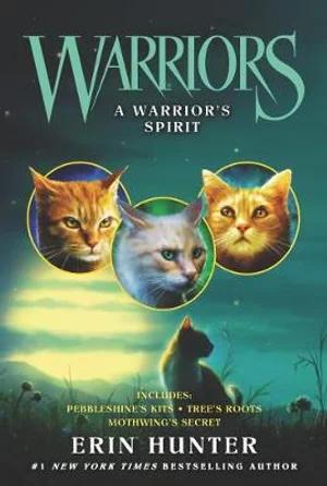 Warriors : A Warrior's Spirit