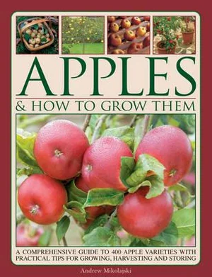 Apples & How to Grow Them