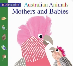 Alphaprints Australian Animals Mothers and Babies