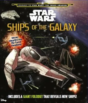 Star Wars: Ships Of Galaxy