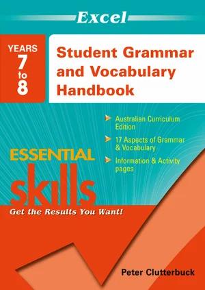 Excel Essential Skills - Student Grammar and Vocabulary Handbook Years 7 - 8