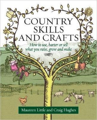 Country Skills and Crafts: Ho