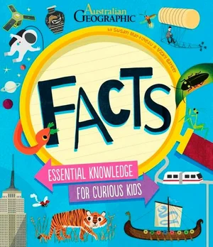 Facts, Essential Knowledge For Curious Kids