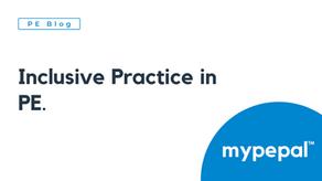 Inclusive Practice in PE