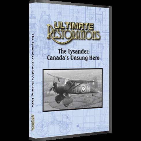 The Lysander: Canada's Unsung Hero