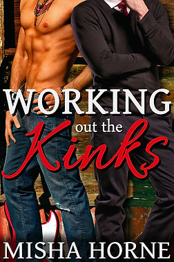 Working out the Kinks gay stepbrother spanking romance Misha Horne