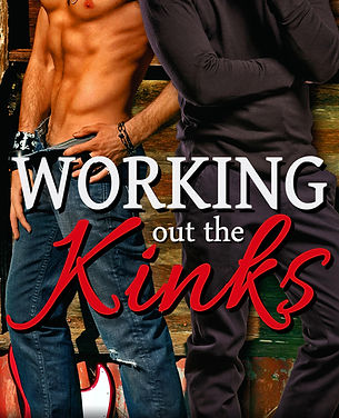 Working out the Kinks Misha Horne gay romance