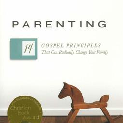 Parenting 14 Gospel Principles