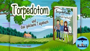 Torpedotom und das geklaute Tagebuch