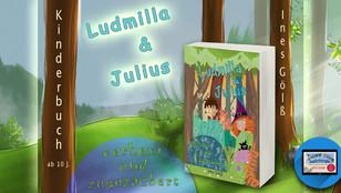Ludmilla und Julius