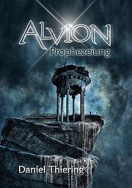 Alvion-TarNaraanZyklus_Band2_Prophezeiun