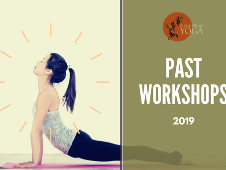 Look Back at the Amazing Workshops Sun and Moon Yoga Conducted in 2019