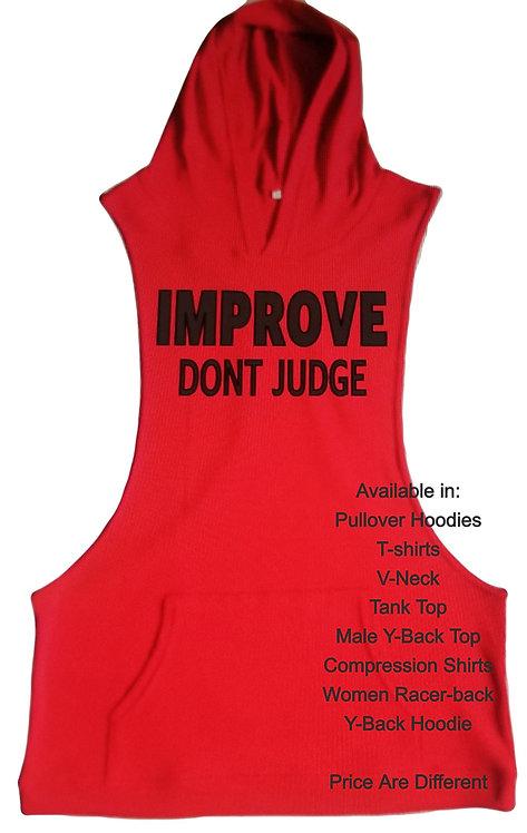 Improve Don't Judge (Unisex Items)