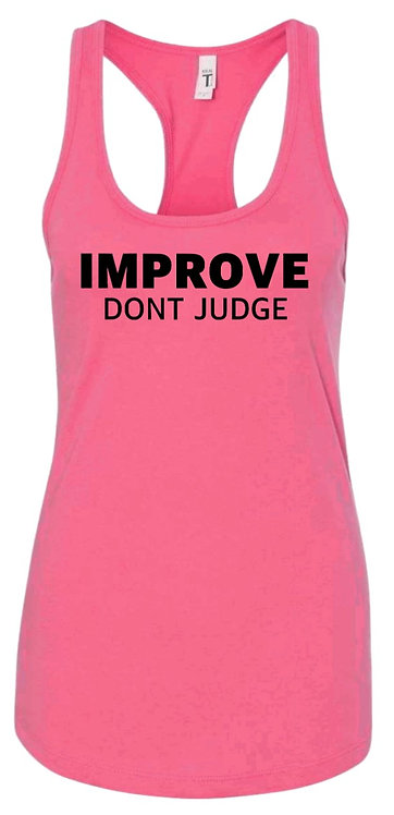 Improve Don't Judge