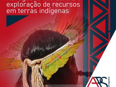 Advogados são Contra a Exploração de Recursos em Terras Indígenas