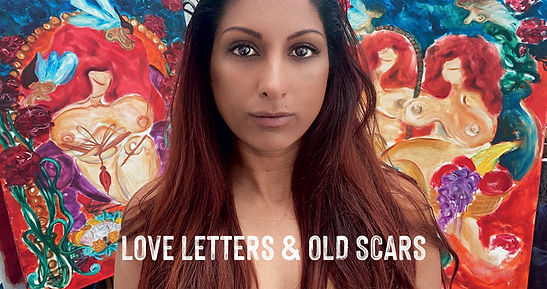 Love Letters & Old Scars