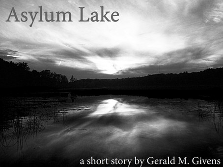 The Making of Asylum Lake