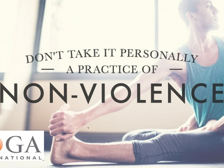 """Don't Take It Personally: A Practice of Non-Violence"" (Article) on Yoga International"