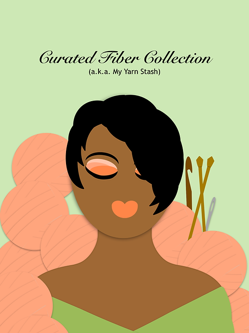 Curated Fiber Collection: a.k.a. My Yarn Stash Journal